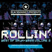 Blackmarket presents Rollin' - Best Of Drum & Bass - Volume 2