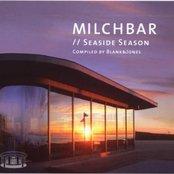 Milchbar: Seaside Season