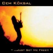 ...Just Set Me Free!!