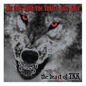 The Beast Of TKK