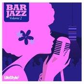 Lifestyle2 - Bar Jazz Vol 2