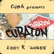 Cuba presents CUBATON - Eddy K - Amigos (Maxi-Single)