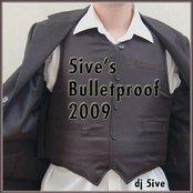 5ive's Bulletproof 2009