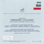 Memory Column, Early Works & Rarities
