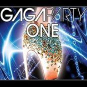 Gaga Party One