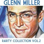 Glenn Miller: Rarity Collection, Vol. 2