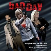 Bad Day: Original Motion Picture Soundtrack