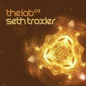 Seth Troxler - The Lab 03
