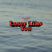 Loser Like You