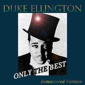 Duke Ellington: Only the Best (Remastered Version)