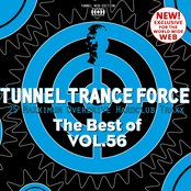 Tunnel Trance Force - The Best of, Vol. 56