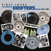 First Loves: The Complete Drifters Singles 1972-1980