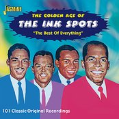The Golden Age of The Ink Spots -The Best of Everything