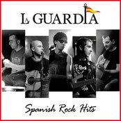 La Guardia. Spanish Rock Hits Live & Studio