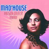Mad'House 'Absolutely Mad'