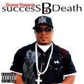 Success B4 Death