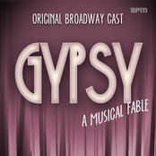 Gypsy : A Musical Fable