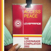 The Loveparade 2002 Compilation (Access Peace)