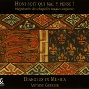 Honi Soit Qui Mal Y Pense - Polyphony of the English Chapels Royal (1328-1410)