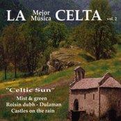 La Mejor Música Celta 2: Celtic Sun