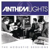 Anthem Lights: The Acoustic Sessions - EP