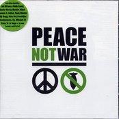 Peace Not War (disc 1)