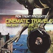 Cinematic Travels (Ancient/ Future)