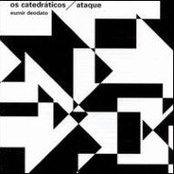Os Catedráticos / Ataque