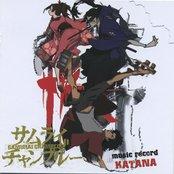 """Samurai Champloo Music Record """"KATANA"""""""