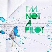 I'm Not A Pilot EP