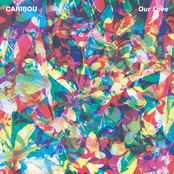 album Our Love by Caribou