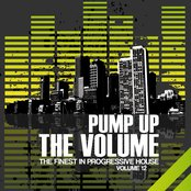 Pump Up the Volume (The Finest in Progressive House, Vol. 12)