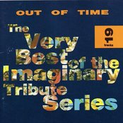 Out of Time: The Best of the Imaginary Tribute Series
