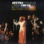 Aretha Franklin & King Curtis Live at Fillmore West: Don't Fight the Feeling