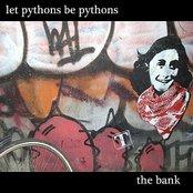 Let Pythons Be Pythons