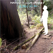 album Nature's Got Away by Karl Blau