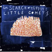 In Search Of Elusive Little Comets