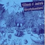 Minority Blues Band / 1000 Travels of Jawaharlal