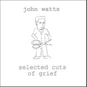 Selected Cuts of Grief