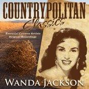 Countrypolitan Classics - Wanda Jackson