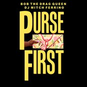 Purse First (feat. DJ Mitch Ferrino) [Explicit]