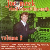 Joe Meek Shall Inherit the Earth Vol. 2