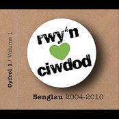 Ciwdod: Y Senglau 2004 - 2010.
