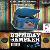 Birthday Sampler, Pt. 2