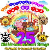 The Animals Went In Two By Two - 25 Childrens Animal Songs
