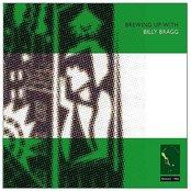 Brewing Up With Billy Bragg (Bonus Tracks)