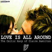 Love Is All Around: The Celtic Harp of Claire Hamilton