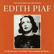 Les Plus Belles Chansons D'Edith Piaf (The Most Beautiful Songs Of Edith Piaf)