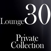 Lounge 30: Private Collection
