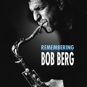 Remembering Bob Berg